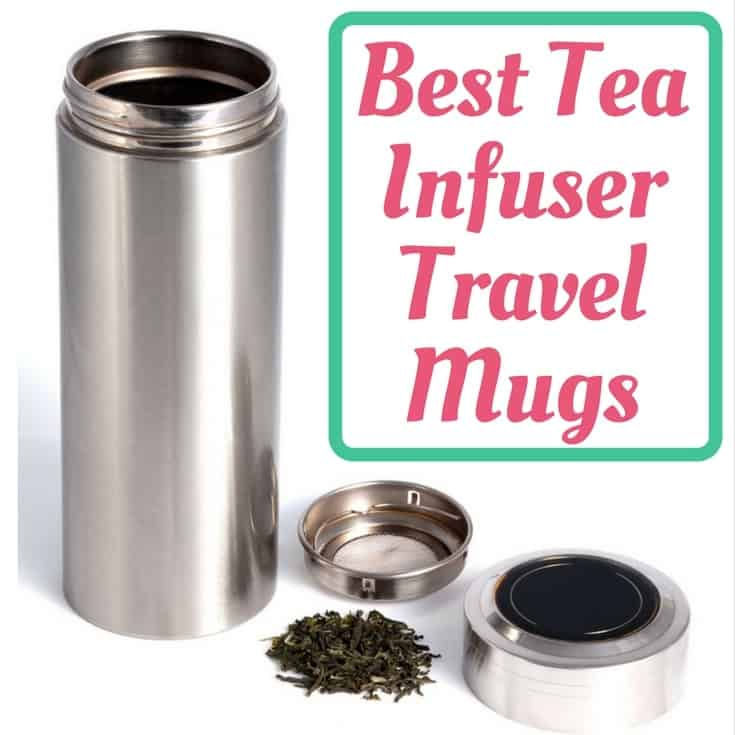 Loose Leaf Tea Infuser Travel Mugs Best Tumblers And
