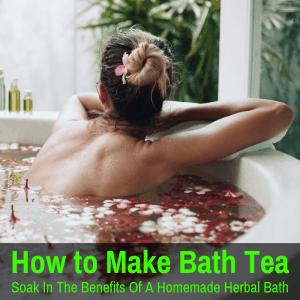 homemade bath tea with herbs