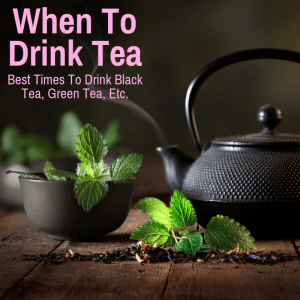 best teas to drink